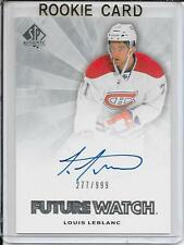 11-12 SP Authentic Louis Leblanc Future Watch Rookie Auto # 275