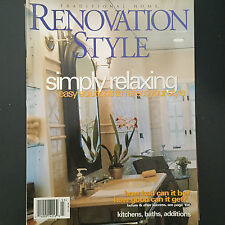 RENOVATION STYLE MAGAZINE FALL 1999 *SIMPLY RELAXING*