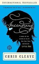 Incendiary: A Novel (Book Club Readers Edition)-ExLibrary