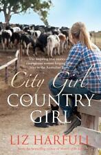 City Girl Country Girl - Liz Harfull - Book New