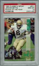 1993 Classic 4 Sport Rookie Of The Year #RY1 Jerome Bettis RC HOF PSA 10 POP 1