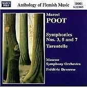 POOT: Symphonies Nos. 3, 5 and 7 Tarentelle, Frederic Devreese CD