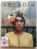 2018 ARCADIA Magazine Issue 8 CULTURE / FOOD / STYLE / ADVENTURE / BRAND  NEW