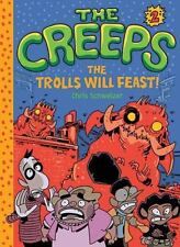 The Creeps: Book 2: The Trolls Will Feast! (Hardback or Cased Book)