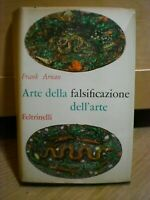 Frank Arnau, ARTE DELLA FALSIFICAZIONE DELL'ARTE, Feltrinelli, 1960.