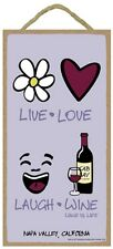 Novelty-Fun Wood Sign WINE Plaque--Live, Love, Laugh, Wine