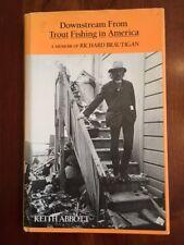 Downstream From Trout Fishing in America. Memoir of Richard Brautigan CALIFORNIA