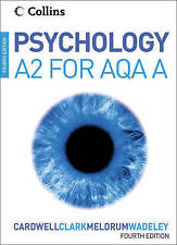 Psychology - Psychology for A2 Level for AQA (A) by Mike Cardwell, Claire...