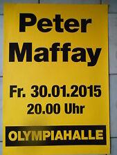 PETER MAFFAY 2015 MÜNCHEN   orig.Concert-Konzert-Tour-Poster-Plakat DIN A1