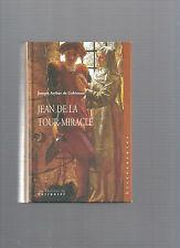 Jean de la Tour-Miracle ou le Prisonnier chanceux Joseph Arthur de Gobineau E29