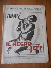 PICCOLA ILLUSTRAZIONE del POPOLO 8/1932 Teodoro Dreiser IL NEGRO JEFF