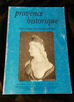 Provence Historique: Cent cinquantenaire de 1848 tome XLVIII fascicule 194,1998