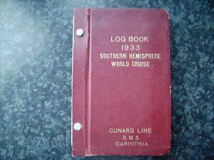 RMS CARINTHIA SUPER RARE LOG BOOK+BROCHURE. HER LAST WORLD CRUISE!! 1933 CUNARD