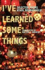 I've Learned Some Things (Modern Middle East Literature in Translation) (English