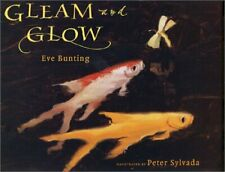 Gleam and Glow Hardcover Eve Bunting