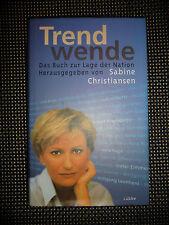 Sabine Christiansen - Trendwende - Das Buch Zur Lage Der Nation