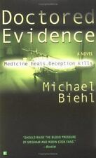 Doctored Evidence by Michaeal Biehl (2003, PB) Comb ship 25¢ ea add'l book