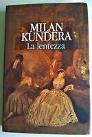 LA LENTEZZA MILAN KUNDERA - CDE 1° Edizione 1995 - (Come Nuovo)