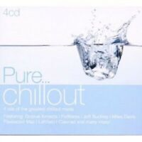 PURE...CHILLOUT 4 CD NEUF MIT OLIVE, SASHA, BOMB THE BASS UVM.