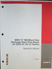 "Case - Ih Mwx 72"" Mid-Mount Mower D(Dx) 25,29,33 Tractors Operator`s Manual"