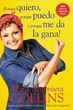Porque quiero, porque puedo y porque me da la gana (Spanish Edition) by Collins