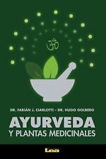 Ayurveda y Plantas Medicinales by Fabián Ciarlotti and Hugo Goldberg (2017,...