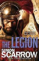 The Legion (Eagles of the Empire 10) by Scarrow, Simon (Paperback book, 2011)