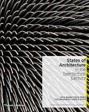 States of Architecture in the 21st Century by Rodolphe El-Khoury (Hardback,...