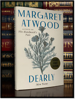 Dearly ✍SIGNED✍ by MARGARET ATWOOD New Poems Hardback 1st Edition First Printing