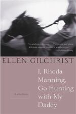 I, Rhoda Manning, Go Hunting With My Daddy: And Other Stories, Gilchrist, Ellen,