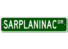 Sarplaninac Street Sign - High Quality Aluminum Dog Breed Sign