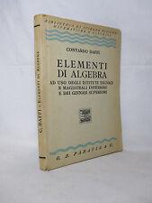 Baffi Contardo - Elementi di algebra -Paravia 1937 Matematica Scolastici d'epoca