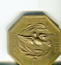"""Médaille /jeton Voeux les plus vifs Colombe """" La colombe n'a point de fiel"""""""