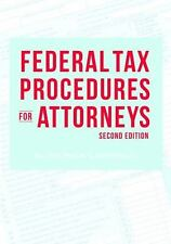 Federal Tax Procedures for Attorneys by W. Patrick Cantrell (2016, Paperback)