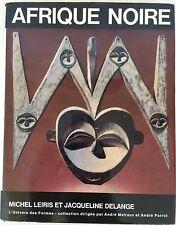 Afrique Noire La Creation Plastique MICHEL LEIRIS & JACQUELINE DELANGE 1967 RARE
