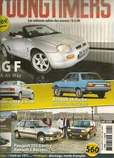 YOUNGTIMERS 21 MGF MERCEDES 190E 2.5-16 R18 TURBO 205 GENTRY R5 BACCARA AUDI 50