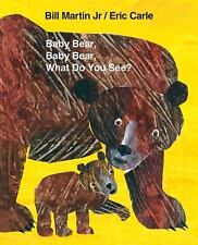 Brown Bear and Friends Ser.: Baby Bear, Baby Bear, What Do You See? Big Book...