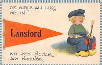 """De Girls Like Me"" in Lansford Pennsylvania~Dey Never Say Nothing~1913 Pennant"