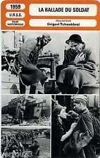Fiche Cinéma. Movie Card. La ballade du soldat (URSS) 1959 Grigori Tchoukhrai