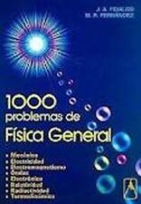 1000 PROBLEMAS DE FISICA GENERAL