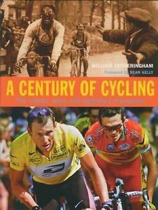 William Fotheringham  -  A CENTURY OF CYCLING: Classic Races Champions  -  HB/DJ