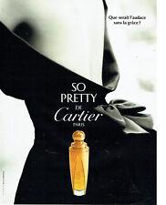 Publicité Advertising 078  1996   parfum  So Pretty de Cartier