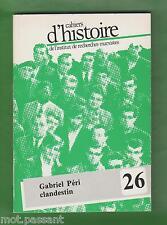 Cahiers d'HISTOIRE de l'Institut de recherches marxistes Gabriel Péri clandestin