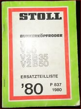 Stoll Bunkerköpfroder V 35 , V 50 , V 2 B 35 , V 2 B 50 Ersatzteilliste