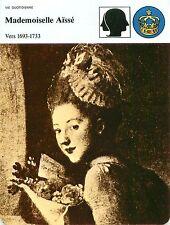 FICHE Mademoiselle Aissé Princesse Circassienne Chevalier d' Aydie  FRANCE 80s
