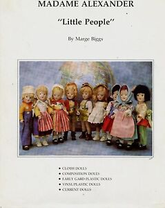 Madame Alexander Little People Dolls - Cloth Composition Plastic / Scarce Book