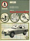 MG MGB MK2 & MK3 ROADSTER / GT COUPE (1969-81) OWNERS WORKSHOP MANUAL *HARDBACK*