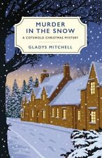Murder in the Snow: A Cotswold Christmas Mystery By Gladys Mitchell
