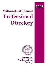 Mathematical Sciences Professional Directory, 2008 by