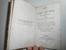 L'ART DE FAIRE LES VINS DE FRUITS.ACCUM.1825.Edition originale.Oenologie,vigne.